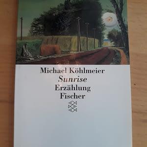 Michael Köhlmeier Sunrise